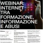 WEBINAR: INTERNET TRA FORMAZIONE, INFORMAZIONE E ABUSI.